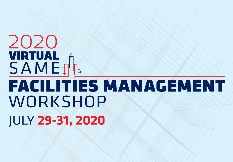 2020 Virtual SAME Facilities Management